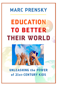Book cover: 'Education to better their world: Unleashing the power of 21st-century kids'