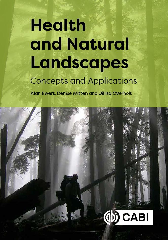 Book cover: Ewert, Mitten & Overholt, 'Health & Natural Landscapes'